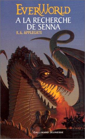 Everworld (1) : A la recherche de Senna