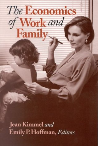 The Economics of Work and Family
