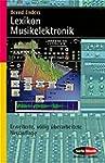 Lexikon Musikelektronik (Serie Musik)