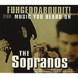 Fuhgeddaboudit! Music from The Sopranos (Dieser Titel enthält Re-Recordings)