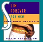 Slim Forever - For Men: Subliminal Se...
