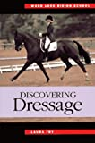 Discovering Dressage (Ward Lock Riding School Series)