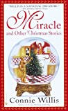 Miracle and Other Christmas Stories (0553580485) by Willis, Connie