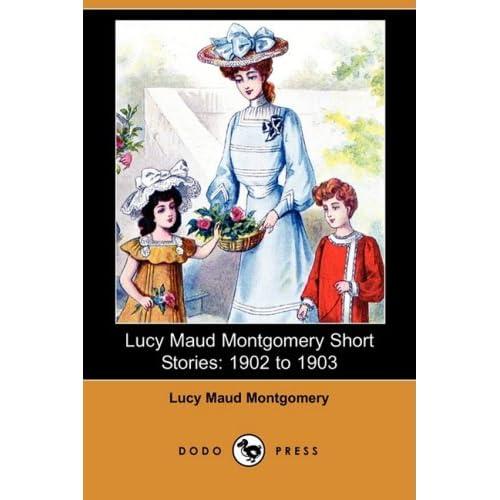 Lucy Maud Montgomery Short Stories 51YNN41Uy1L._SS500_