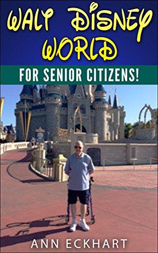 Walt Disney World for Senior Citizens!