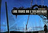 echange, troc Pick Up Production - Les murs de l'Atlantique : Road trip - Graffiti de l'Ouest