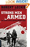 Strong Men Armed: The United States M...