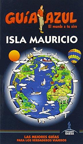 Isla Mauricio (GUÍA AZUL)