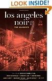 Los Angeles Noir 2 (Akashic Noir)