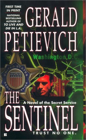 The Sentinel, Gerald  Petievich