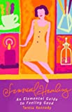 img - for Sensual Healing: An Elementary Guide to Feeling Good book / textbook / text book