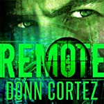Remote: The Closer, Book 2 (       UNABRIDGED) by Donn Cortez Narrated by Gregory Maupin