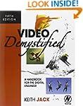 Video Demystified: A Handbook for the...