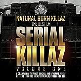 Natural Born Killaz - Best of Serial Killaz Vol 1