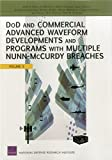 DoD and Commercial Advanced Waveform Developments and Programs with Multiple Nunn-McCurdy Breaches, Volume 5
