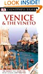 DK Eyewitness Travel Guide: Venice &...