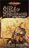 The Siege of Mt. Nevermind (Dragonlance Chaos War, Vol. 5)