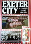 Exeter City: A Complete Record, 1904-...