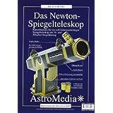 """Das Newton-Spiegelteleskop: Kartonbausatz f�r ein voll funktionst�chtiges Spiegelteleskop f�r 16 - 30 facher Vergr��erungvon """"Klaus H�nig"""""""