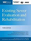Existing Sewer Evaluation and Rehabilitation MOP FD- 6, 3e (WEF Manual of Practice)