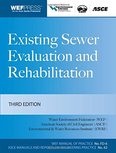 Existing Sewer Evaluation and Rehabilitation MOP FD- 6, 3e (WEF Manual of Practice) PDF