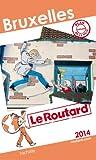 Le Routard Bruxelles 2014