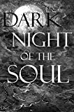 Dark Night of the Soul (Illustrated) (English Edition)