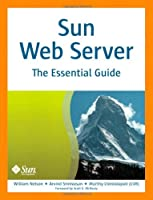 Sun Web Server: The Essential Guide Front Cover