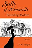Sally of Monticello: Founding Mother