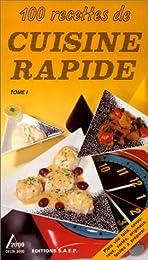 100 recettes de cuisine rapide