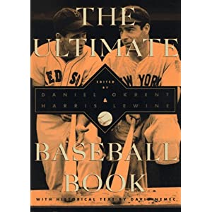 The Ultimate Baseball Book: Second Edition Daniel Okrent