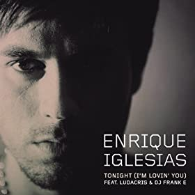 Tonight (I'm Lovin' You)