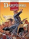 Dampierre, tome 2 : Le temps des victoires par Swolfs