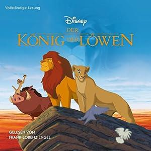 Der König der Löwen Hörbuch von  N.N. Gesprochen von: Frank-Lorenz Engel