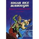 Edgar Rice Burroughs Science Fiction Classics: Pellucidar, Thuvia Maid of Mars, Tanar of Pellucidar, the Chessman of Mars, the Master Mind of Mars ~ Edgar Rice Burroughs