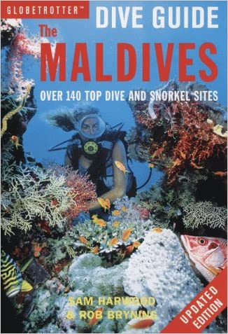 The Maldives, The (Globetrotter Dive Guide)