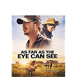 As Far As The Eye Can See [Blu-ray]