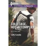 Cold Case, Hot Accomplice | Carla Cassidy