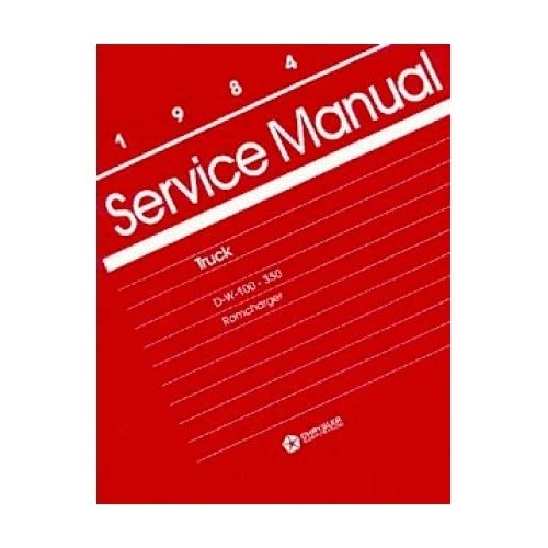 1984 DODGE RAM PICKUP TRUCK RAMCHARGER Service Manual Automotive