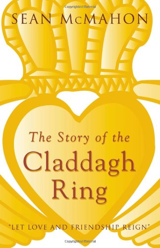 Story of the Claddagh Ring (Celtic Ireland)