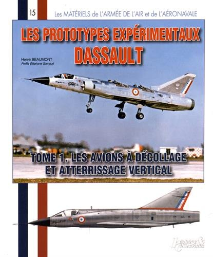 Les Prototypes Dassault: A Decollage Vertical (Armee de l'Air Francaise) (French Edition)