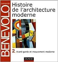 histoire de l 39 architecture moderne tome 2 avant garde et mouvement moderne. Black Bedroom Furniture Sets. Home Design Ideas