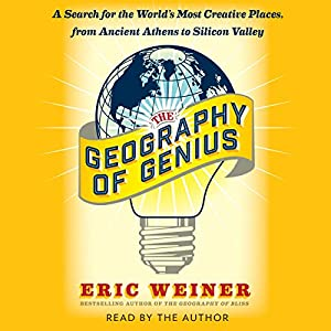 The Geography of Genius Hörbuch
