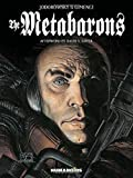 The Metabarons: Humanoids 40th Anniversary Edition