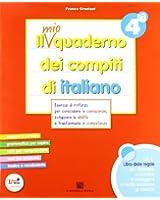 Il mio quaderno dei compiti di italiano. Con fascicolo. Con espansione online. Per la 4ª classe elementare