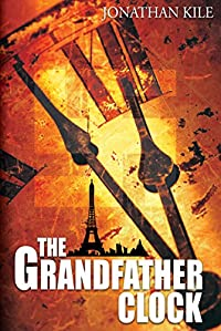 (FREE on 3/19) The Grandfather Clock by Jonathan Kile - http://eBooksHabit.com