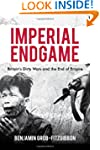 Imperial Endgame: Britain's Dirty War...