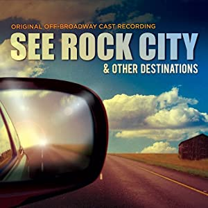 See Rock City & Other Destinations: Original Off-Broadway Cast Recording