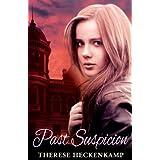 Past Suspicion ~ Therese Heckenkamp