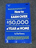 How to earn over $50,000 a year at home (0134055632) by Ramsey, Dan